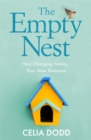 The Empty Nest : Your Changing Family, Your New Direction - Book
