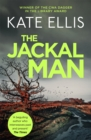 The Jackal Man : Book 15 in the DI Wesley Peterson crime series - Book