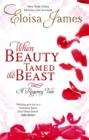 When Beauty Tamed The Beast : Number 2 in series - Book