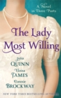 The Lady Most Willing : A Novel in Three Parts - Book