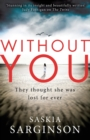Without You : An emotionally turbulent thriller by Richard & Judy bestselling author - Book