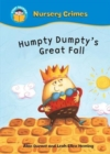 Start Reading: Nursery Crimes: Humpty Dumpty's Great Fall - Book