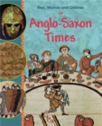 Men, Women and Children: In Anglo Saxon Times - Book