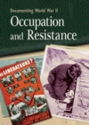 Documenting WWII: Occupation and Resistance - Book