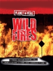 Planet in Peril: Wild Fires - Book