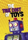 Consumer Nation: The True Cost of Toys - Book