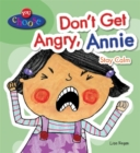 You Choose!: Don't Get Angry, Annie - Book