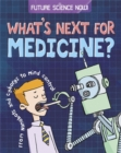 Future Science Now!: Medicine - Book