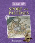 Roman Life: Sport and Pastimes - Book