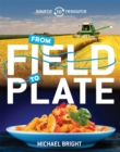 Source to Resource: Food: From Field to Plate - Book