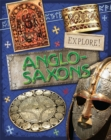 Explore!: Anglo Saxons - Book