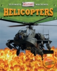 Ultimate Military Machines: Helicopters - Book