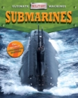 Ultimate Military Machines: Submarines - Book