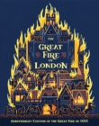 The Great Fire of London : Anniversary Edition of the Great Fire of 1666 - Book