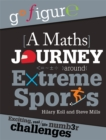 Go Figure: A Maths Journey Around Extreme Sports - Book