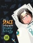 My Space Infographic Sticker Activity Book - Book
