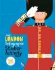 My London Infographic Sticker Activity Book - Book