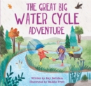 Look and Wonder: The Great Big Water Cycle Adventure - Book
