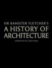 Banister Fletcher's A History of Architecture - Book