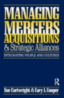 Managing Mergers Acquisitions and Strategic Alliances - Book
