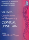 Clinical Anatomy and Management of Cervical Spine Pain : Clinical Anatomy and Management of Back Pain Series - Book