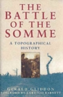 The Battle of the Somme : A Topographical History - Book