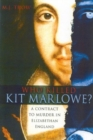 Who Killed Kit Marlowe? - Book