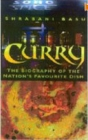Curry : The Biography of the Nation's Favourite Dish - Book