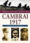 Cambrai 1917 : VCs of the First World War - Book