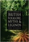 Sutton Companion to the Folklore, Myths and Customs of Britain - Book