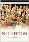Netherton : Britain In Old Photographs - Book