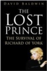 The Lost Prince : The Survival of Richard of York - Book
