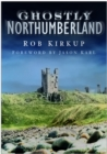 Ghostly Northumberland - Book