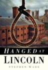 Hanged at Lincoln - Book
