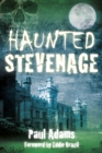 Haunted Stevenage - Book