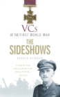 VCs of the First World War: The Sideshows - Book