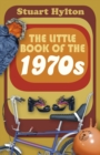 The Little Book of the 1970s - Book
