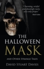 The Halloween Mask and Other Strange Tales - Book