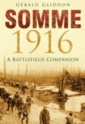 Somme 1916 : A Battlefield Companion - Book