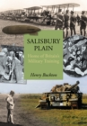 Salisbury Plain : Home of Britain's Military Training - Book
