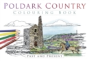 Poldark Country Colouring Book: Past and Present - Book
