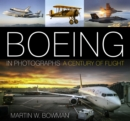 Boeing in Photographs : A Century of Flight - Book