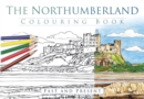 The Northumberland Colouring Book: Past and Present - Book