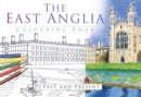 The East Anglia Colouring Book: Past and Present - Book