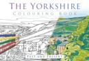 The Yorkshire Colouring Book: Past and Present - Book