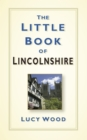 The Little Book of Lincolnshire - eBook