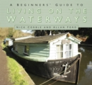 A Beginners' Guide to Living on the Waterways - Book
