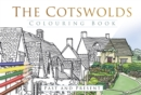 The Cotswolds Colouring Book: Past and Present - Book