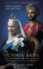 Victoria & Abdul (film tie-in) : The Extraordinary True Story of the Queen's Closest Confidant - Book