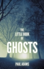 The Little Book of Ghosts - Book